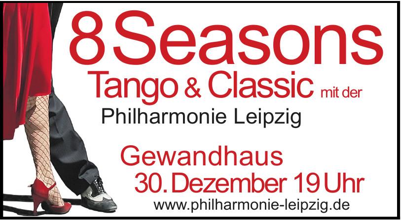 8 Seasons Tango & Classic mit der Philharmonie Leipzig