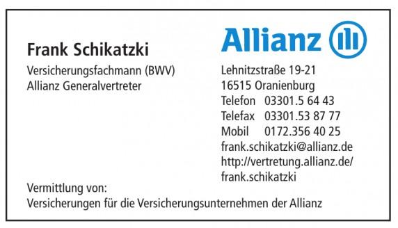 Frank Schikatzki, Allianz Generalverterter