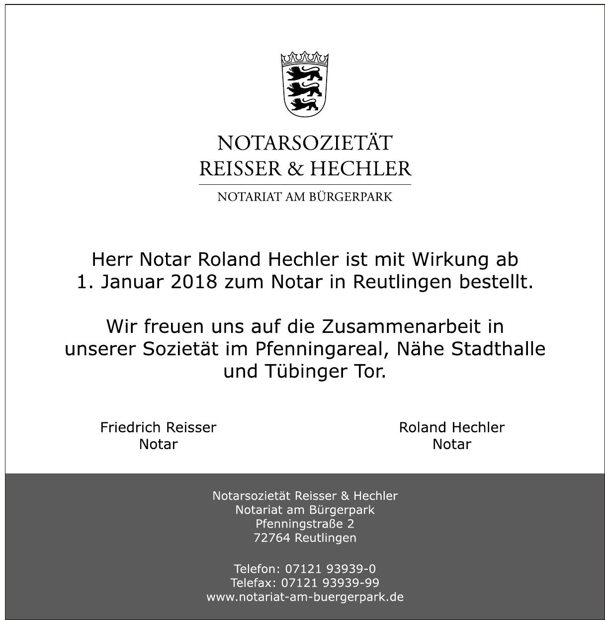 Notar Friedrich Reisser, Notar Roland Hechler