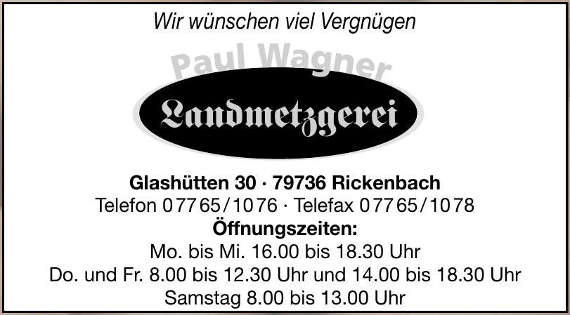 Landmetzgerei Paul Wagner