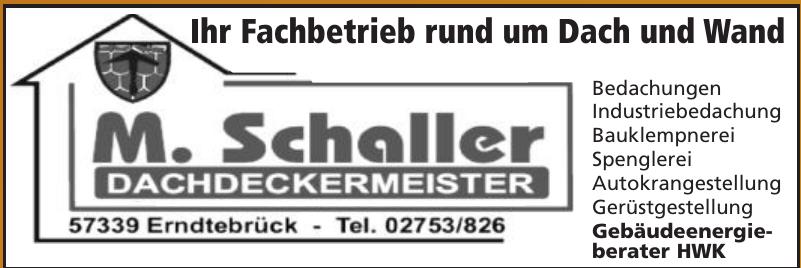 M. Schaller Dachdeckermeister