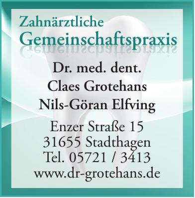 Dr. med. dent. Claes Grotehans, Nils-Göran Elfving