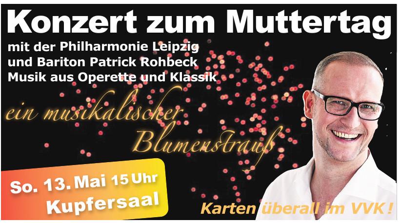 Konzert zum Muttertag mit der Philharmonie Leipzig