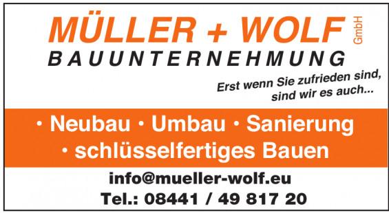 Müller + Wolf Bauunternehmung GmbH