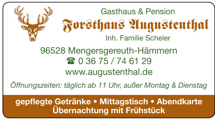 Gasthaus & Pension Forsthaus Augustenthal