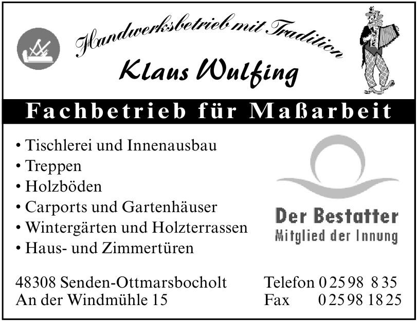 Klaus Wulfing, Fachbetrieb für Maßarbeit
