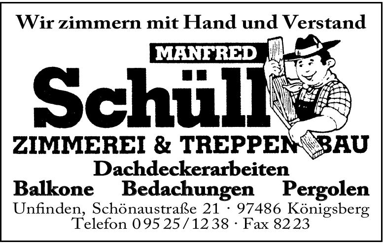 Manfred Schüll Zimmerei & Treppen Bau