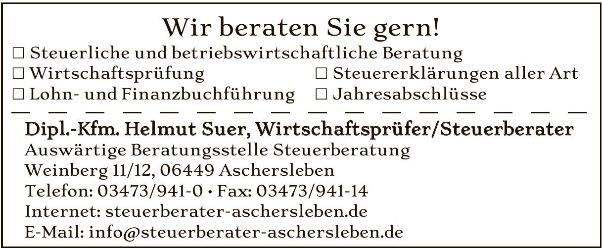 Dipl.-Kfm. Helmut Suer, Wirtschaftsprüfer/Steuerberater