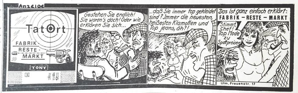 Der Fabrik-Reste-Markt warb jede Woche mit einem selbstgezeichneten Comic, der oftmals Ulmer Szenen und Geschichten zeigte. Über 100 verschiedene Mini-Comics sind in den Ausgaben der 70er- und 80er-Jahre zu finden.