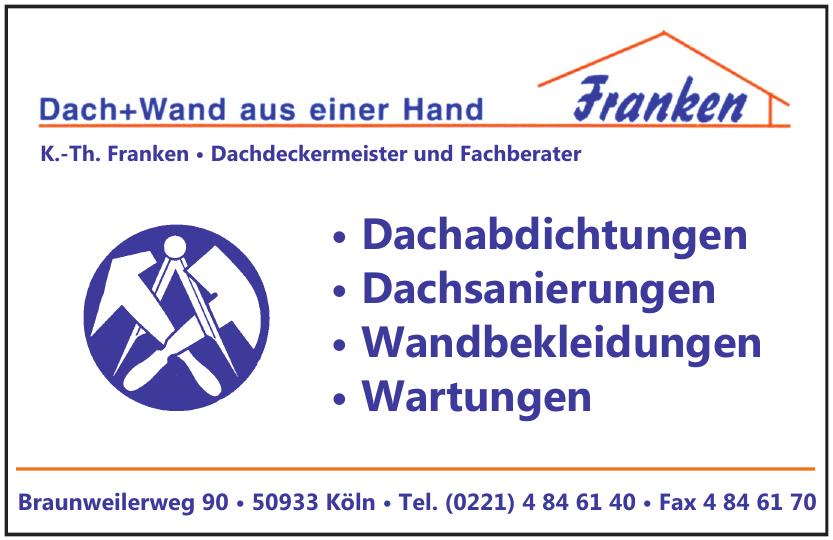 K.-Th. Franken • Dachdeckermeister und Fachberater