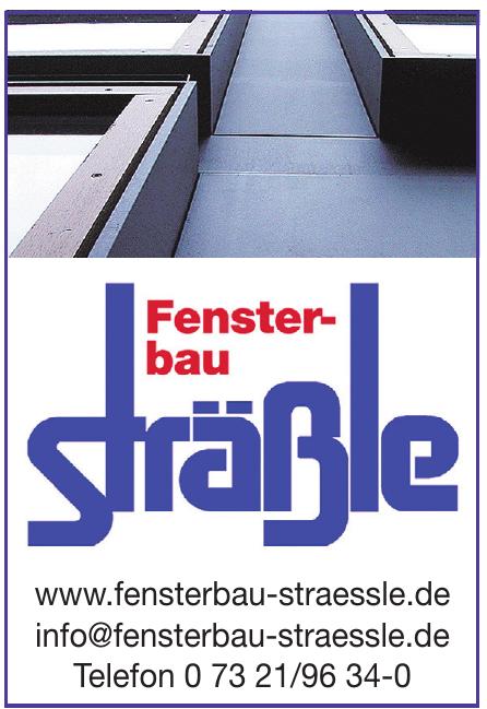 Fensterbau Sträßle