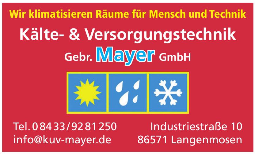 Kälte- & Versorgungstechnik Gebr Mayer GmbH