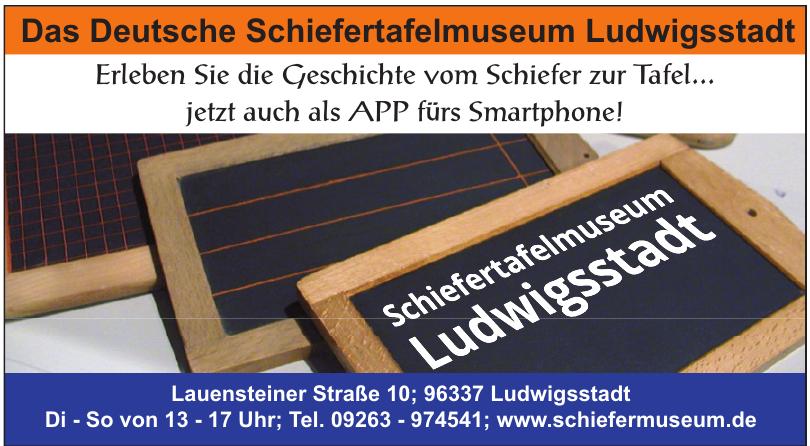 Das Deutsche Schiefertafelmuseum Ludwigsstadt