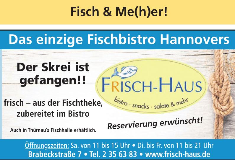 Frisch Haus