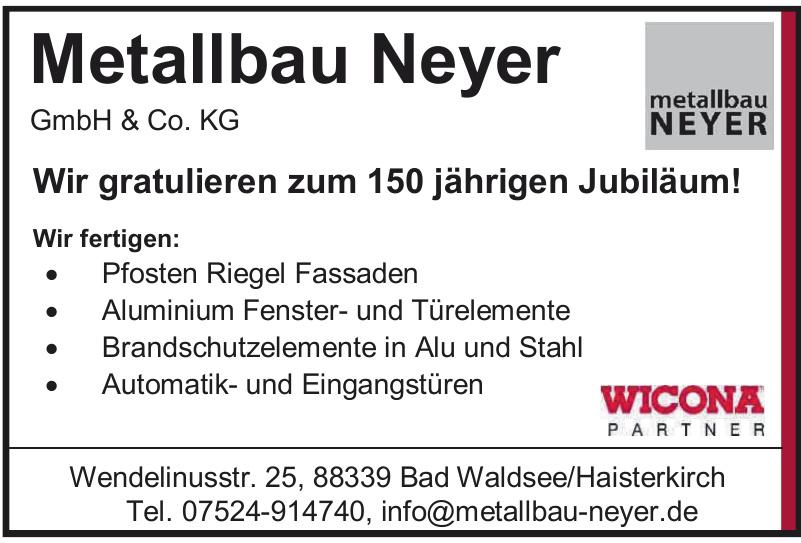 Metallbau Neyer GmbH & Co. KG
