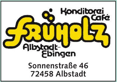 Früholz Konditorei Café Albstat-Ebingen