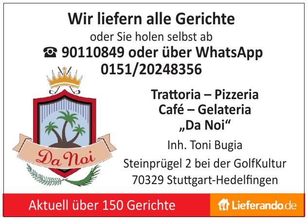 """Trattoria – Pizzeria Café – Gelateria """"Da Noi"""""""