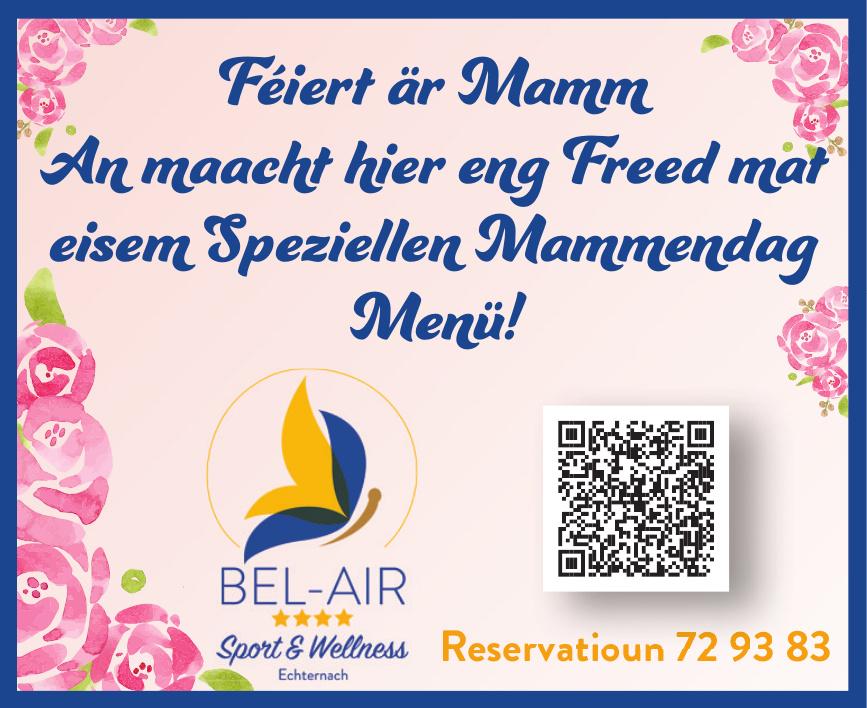 Hôtel Bel-Air, Sport & Wellness