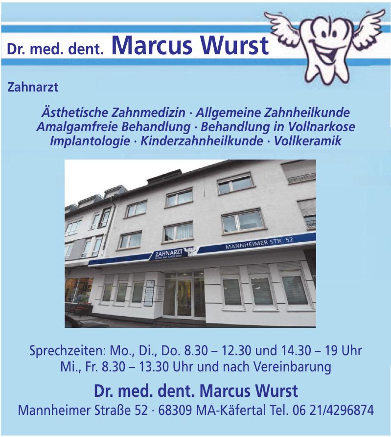 Dr. med. dent. Marcus Wurst