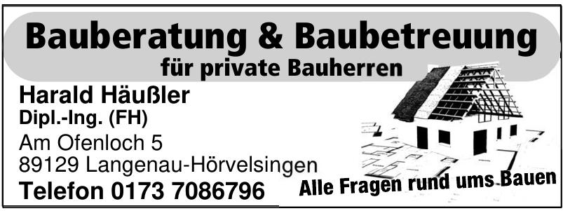 Bauberatung & Baubetreuung - Harald Häußler