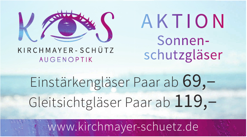 Kirchmayer & Schütz Augenoptik Ohg
