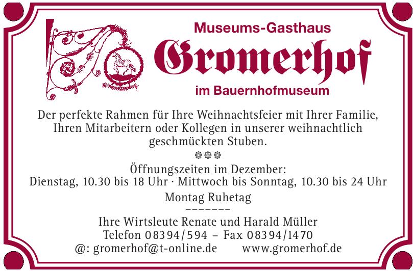 Museumsgasthof Gromerhof im Bauernhofmuseum