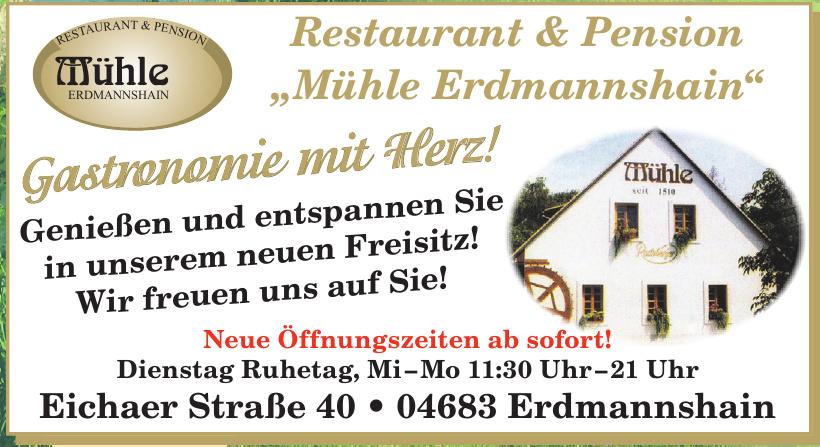"""Restaurant & Pension """"Mühle Erdmannshain"""""""