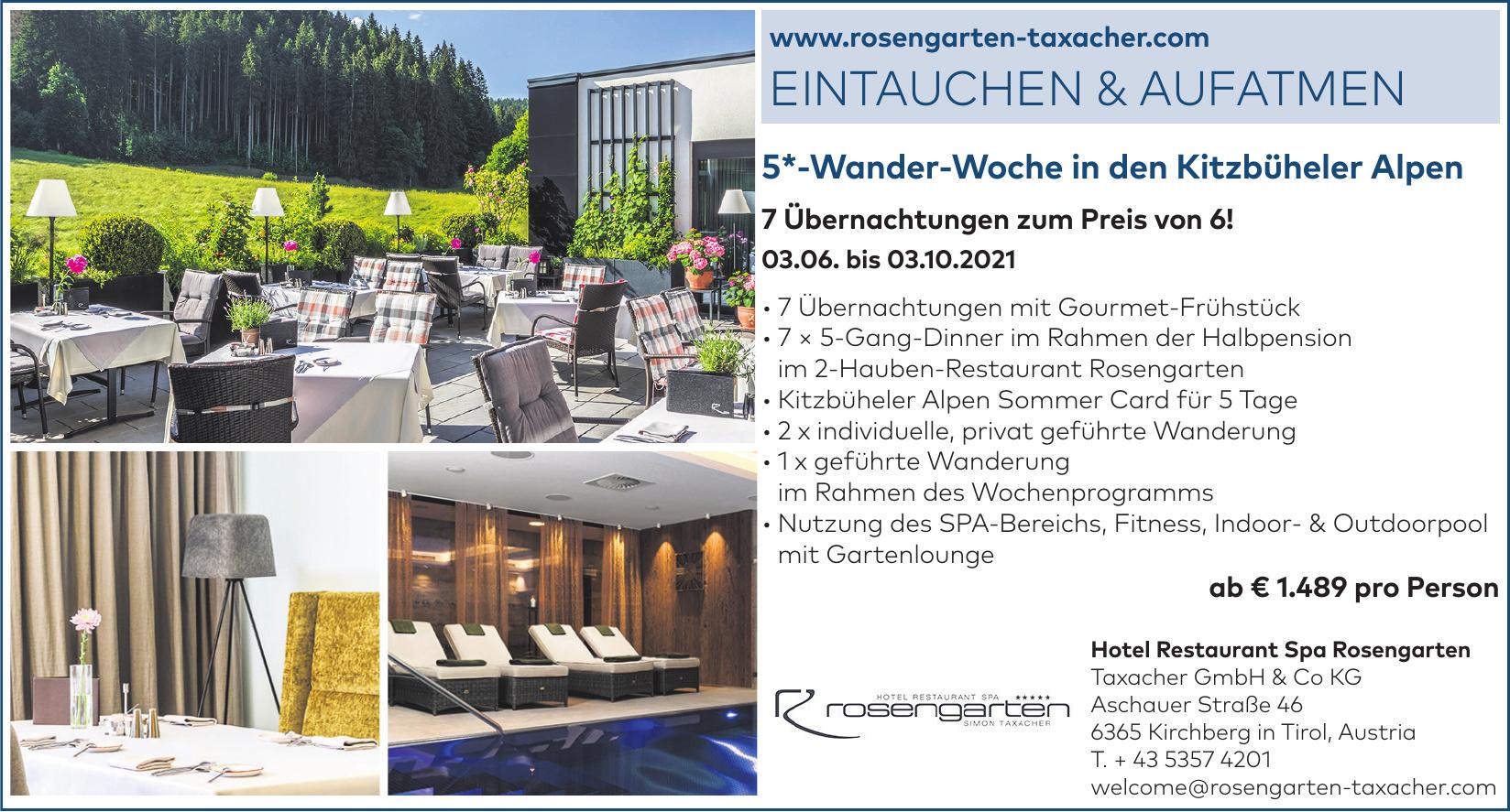 Hotel Restaurant Spa Rosengarten - Taxacher GmbH & Co KG