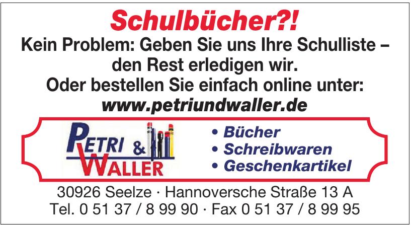 Petri & Waller
