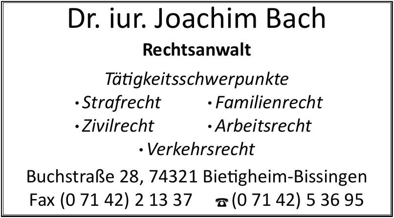 Dr. iur. Joachim Bach Rechtsanwalt