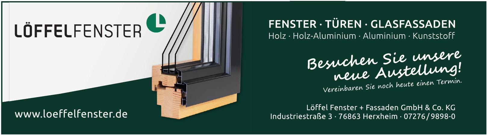 Löffel Fenster + Fassaden GmbH & Co. KG