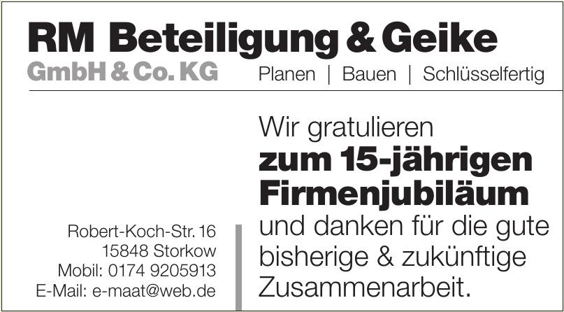 RM Beteiligung & Geike GmbH & Co.KG