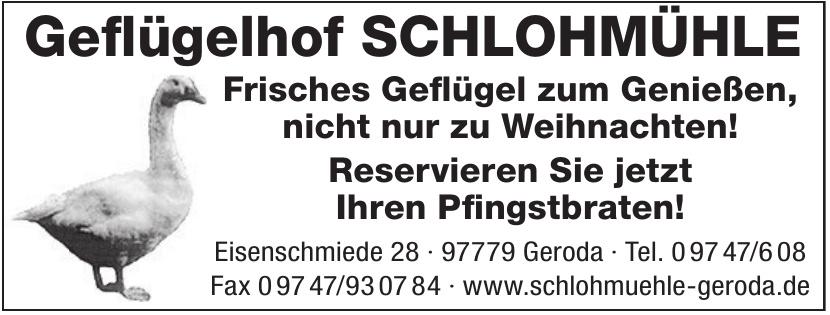 Geflügelhof Schlohmühle