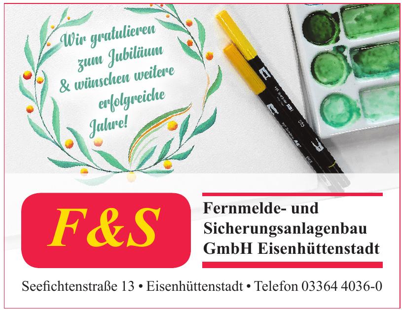 F & S Fernmelde- und Sicherungsanlagenbau GmbH Eisenhüttenstadt