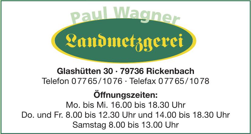 Paul Wagner Landmetzgerei