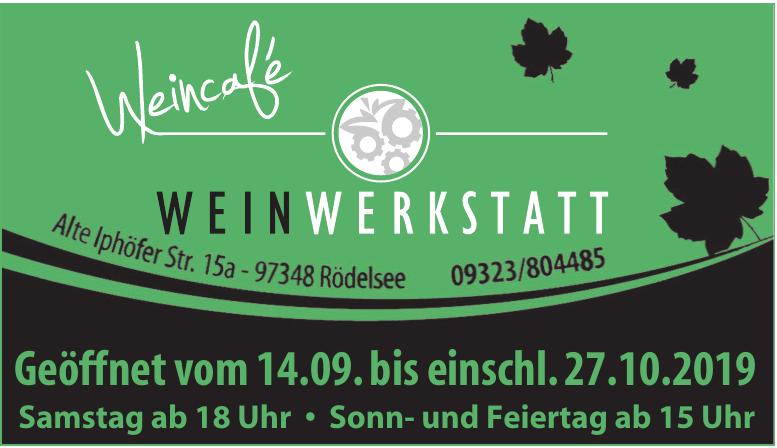 Weincafé - Weinwerkstatt