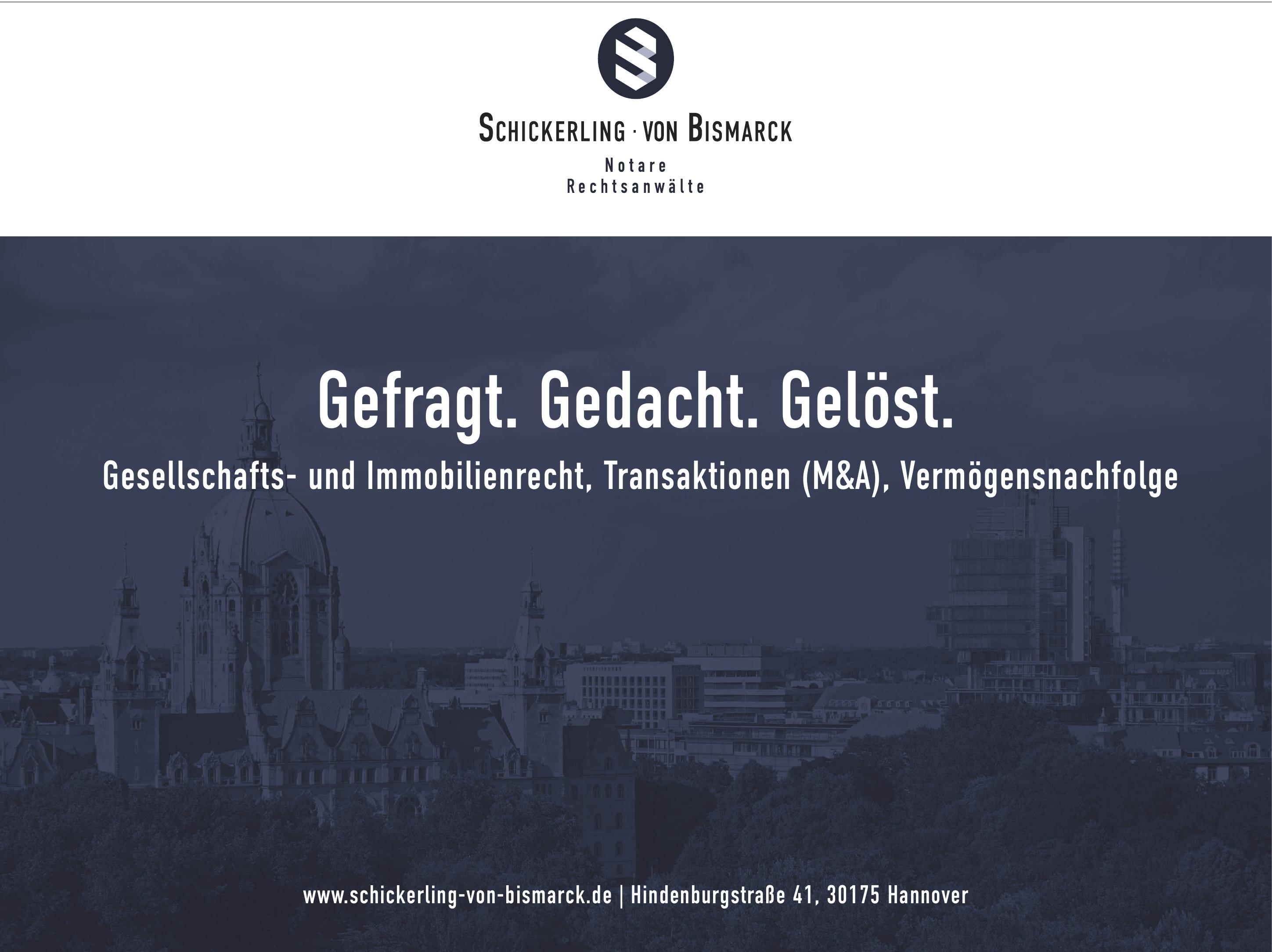 Schickerling - Von Bismarck - Notare - Rechtsanwälte