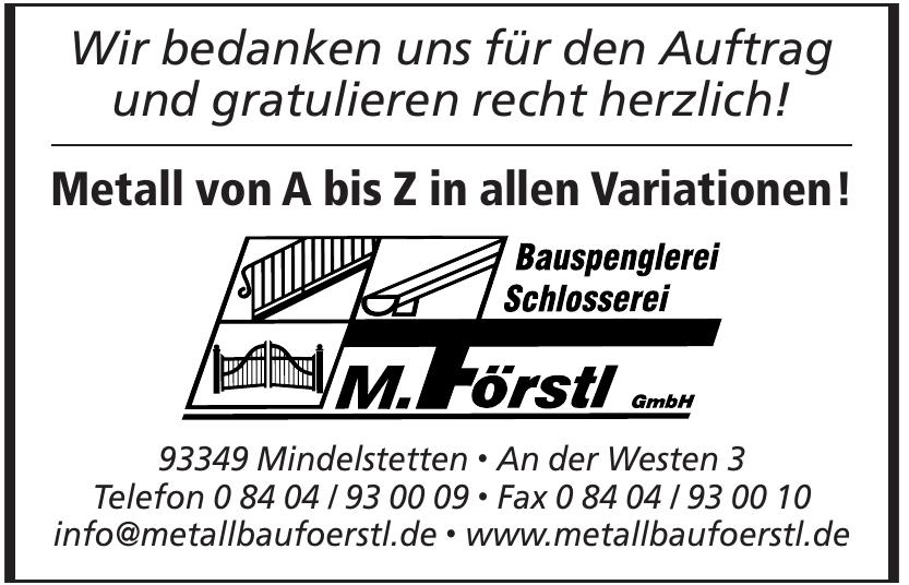 Bauspenglerei Schlosserei M. Förstl GmbH