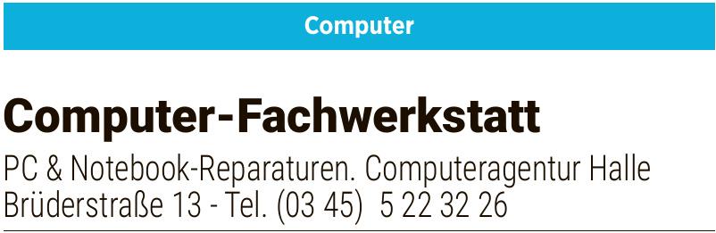 PC & Notebook-Reparaturen. Computeragentur Halle