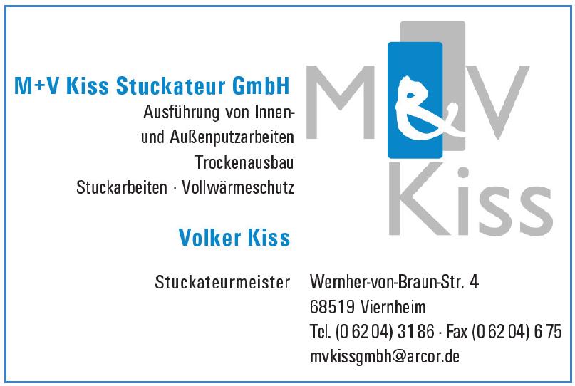M + V Kiss Stuckateur GmbH