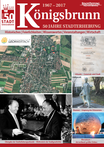 Königsbrunn - 50 Jahre Stadterhebung