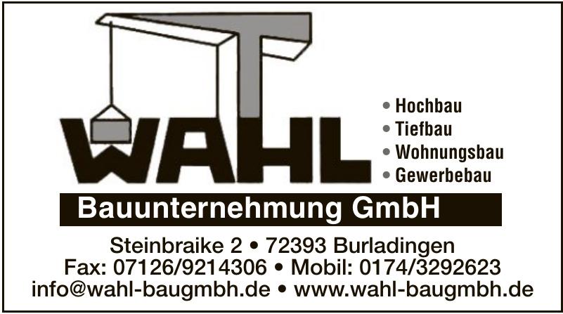 Wahl Bauunternehmung GmbH