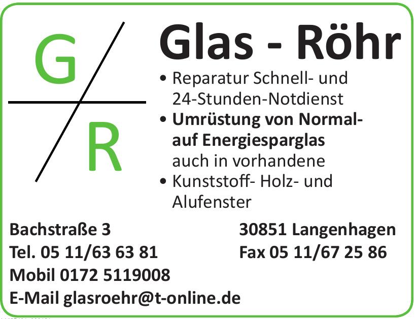 Glas - Röhr