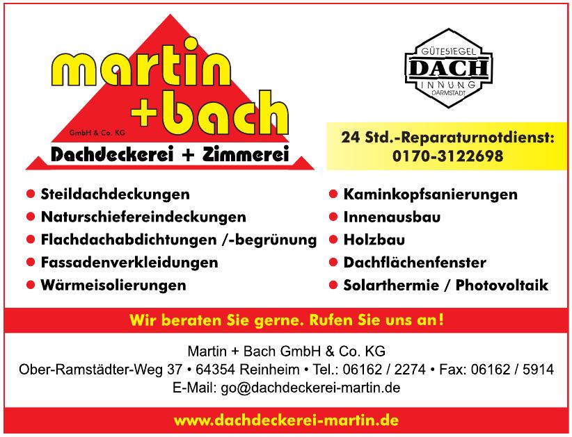Dachdeckerei Martin + Bach GmbH & Co. KG