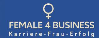 FEMALE4BUSINESS - für Frauen Image 3