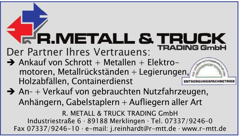 R. Metall & Truck Trading GmbH