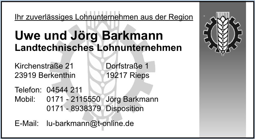Uwe und Jörg Barkmann Landtechnisches Lohnunternehmen