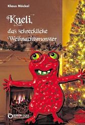 Kneli: Die bizarre Erscheinung zum Weihnachtsfest.       FOTO: EDITION DIGITAL