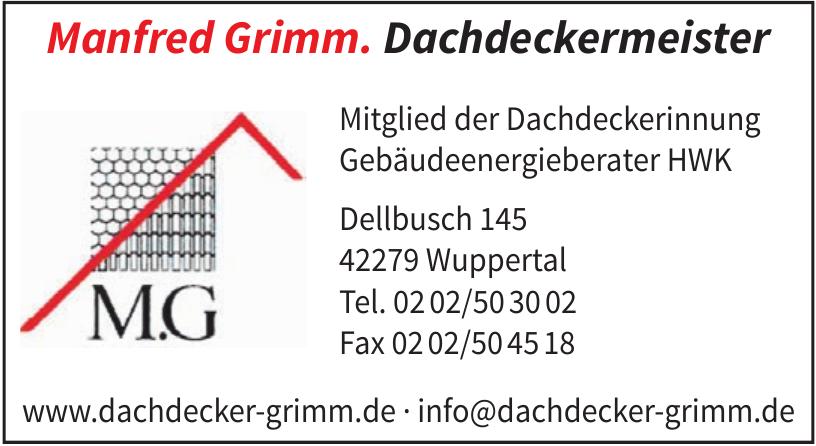 Manfred Grimm. Dachdeckermeister