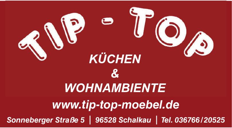 Tip-Top Küchen & Wohnambiente